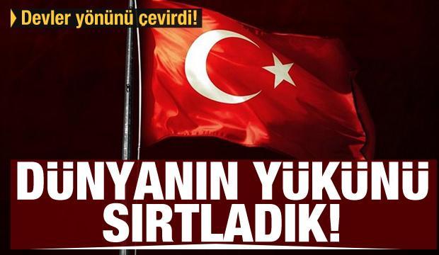 Devler yönünü çevirdi! Türkiye dünyanın yükünü sırtladı