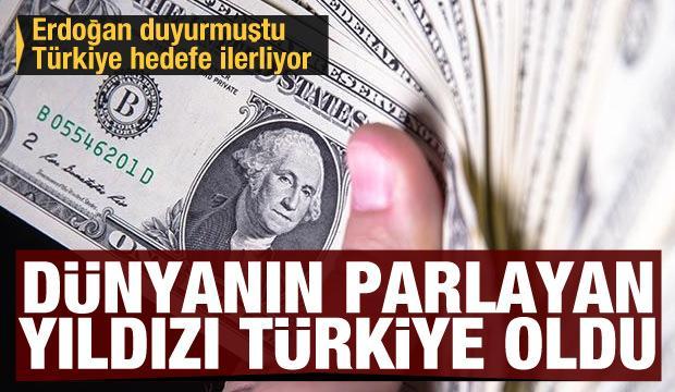 Erdoğan açıklamıştı Türkiye hedefe ilerliyor! Dünyanın parlayan yıldızı Türkiye oldu