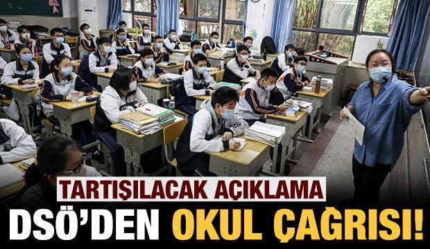 Tartışma yaratacak açıklama: DSÖ'den okul çağrısı