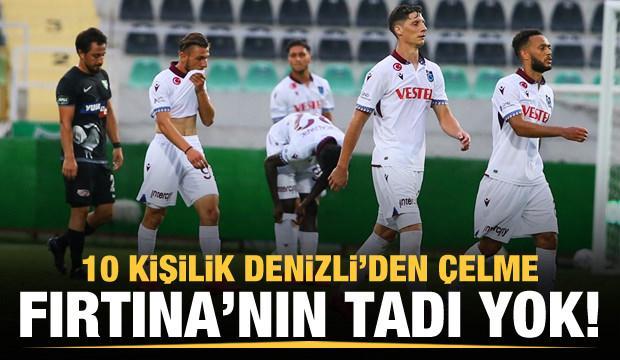 Trabzonspor 10 kişilik Denizli'yi aşamadı!