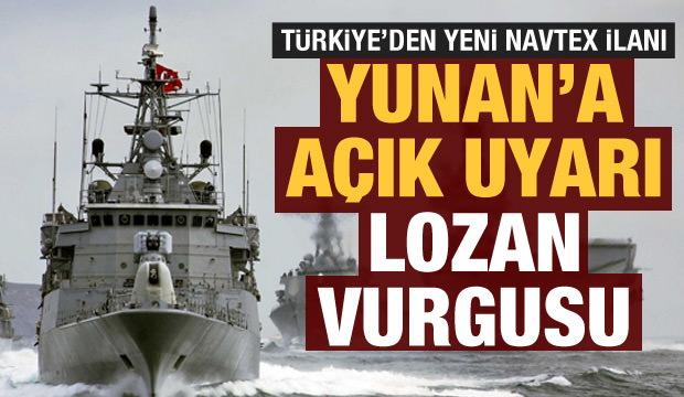Türkiye'den yeni NAVTEX ilanı: Lozan vurgusu