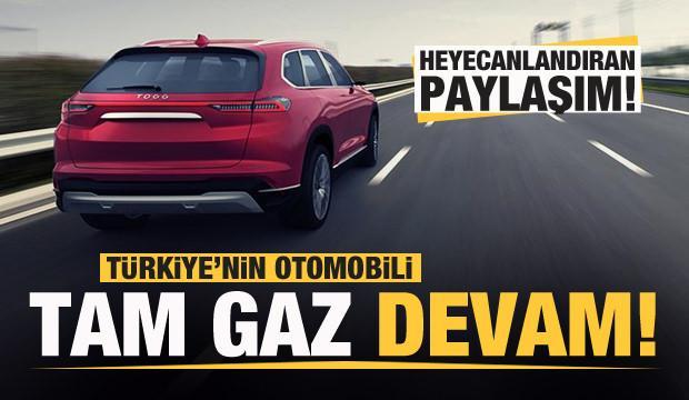 Türkiye'nin Otomobili'nden heyecanlandıran paylaşım!
