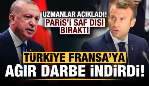 Uzmanlar açıkladı: Türkiye, Fransa'ya ağır darbe indirdi!