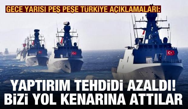 Gece yarısı peş peşe Türkiye açıklamaları: Yaptırım tehdidi azaldı! Bizi yol kenarına attılar