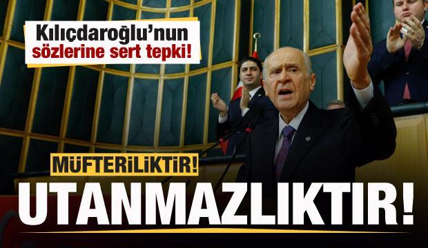 Bahçeli'den Kılıçdaroğlu'na tepki: Müfterilik ve utanmazlık...