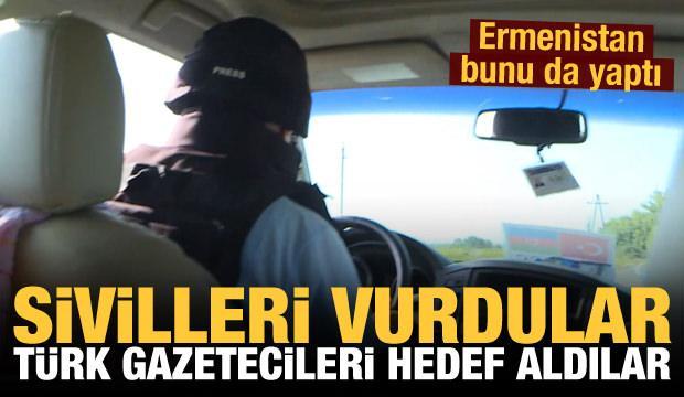 Ermenistan ordusu sivilleri, basın mensuplarını hedef aldı: AA ekibi son anda kurtuldu