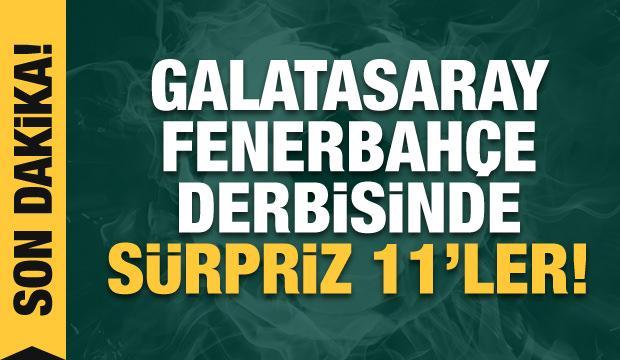 Galatasaray - Fenerbahçe! İlk 11'ler belli oldu