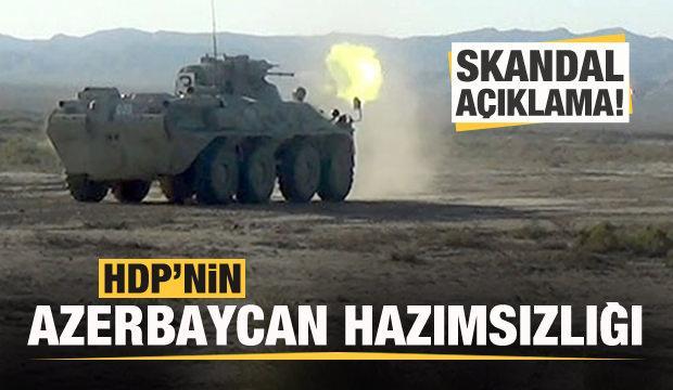 HDP'den skandal Azerbaycan açıklaması