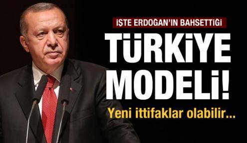 İşte Erdoğan'ın söylediği 'Türkiye modeli'