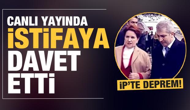 İYİ Parti'de kavga! Canlı yayında istifaya davet etti