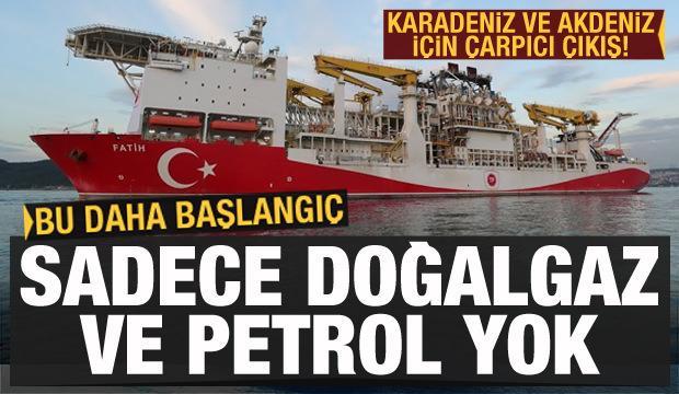 Karadeniz ve Akdeniz için dikkat çeken çıkış: Sadece gaz ve petrol yok!
