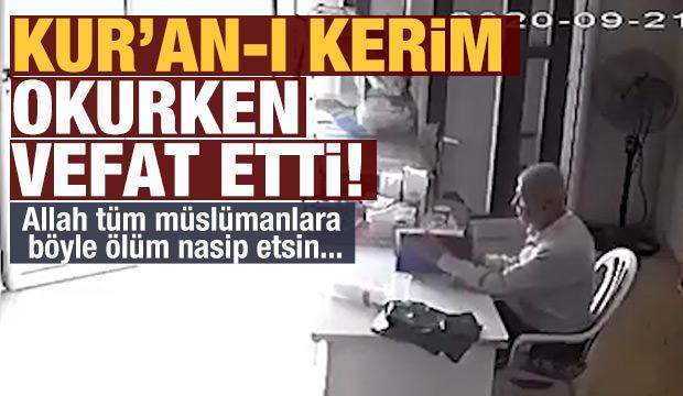 Kur'an-ı Kerim okurken hayatını kaybetti!