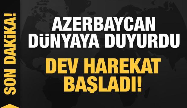 Son dakika: Azerbaycan ordusu harekata başlıyor