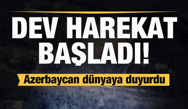 Son dakika: Azerbaycan dünyaya duyurdu: Dev harekat başladı