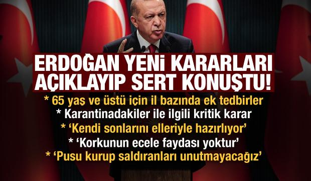 Son dakika: Başkan Erdoğan alınan yeni kararları açıkladı!