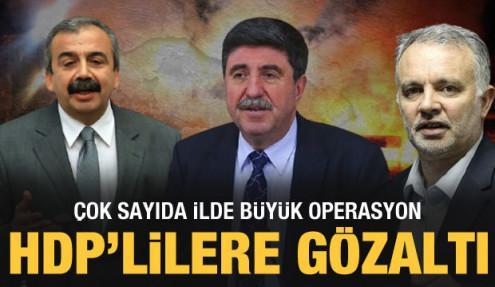 Son dakika: Peş peşe operasyon haberleri: HDP'li isimler gözaltında!