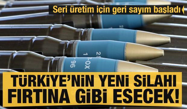 Türkiye'nin yeni silahı fırtına gibi esecek! Seri üretim başlıyor