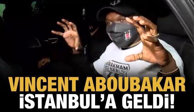 Vincent Aboubakar İstanbul'a geldi!