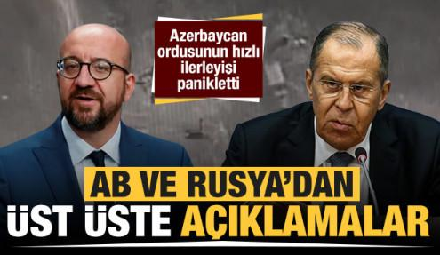 Azerbaycan ordusu ilerlerken AB ve Rusya'dan peş peşe açıklamalar