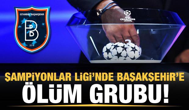 Başakşehir'in Şampiyonlar Ligi'ndeki grubu belli oldu