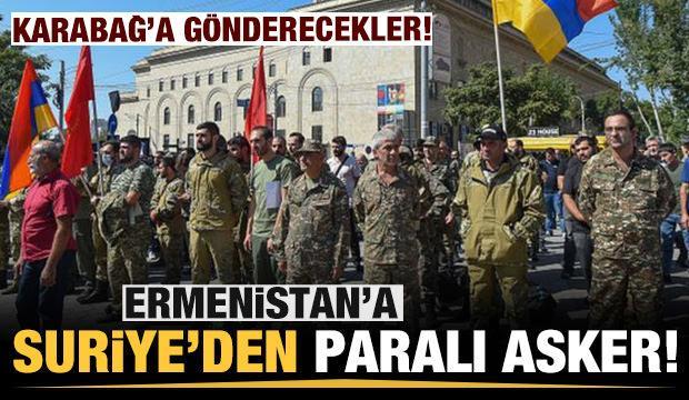 Ermenistan işgal ettiği Karabağ'a Suriye'den paralı asker getirdi