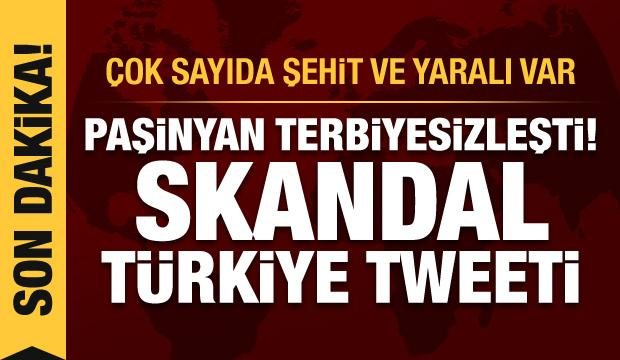Paşinyan'dan skandal Türkiye tweeti! Ermenistan saldırdı: Çok sayıda şehit ve yaralı var