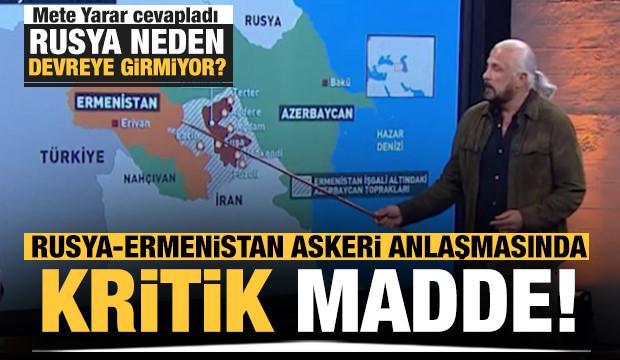 Rusya-Ermenistan askeri anlaşmasında kritik madde! Mete Yarar açıkladı