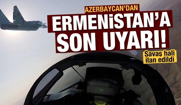Son dakika: Azerbaycan'dan Ermenistan'a son uyarı