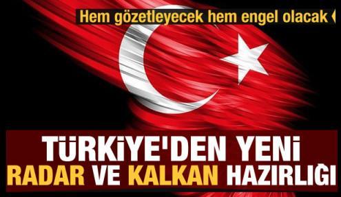 Türkiye'den yeni RADAR ve KALKAN hazırlığı
