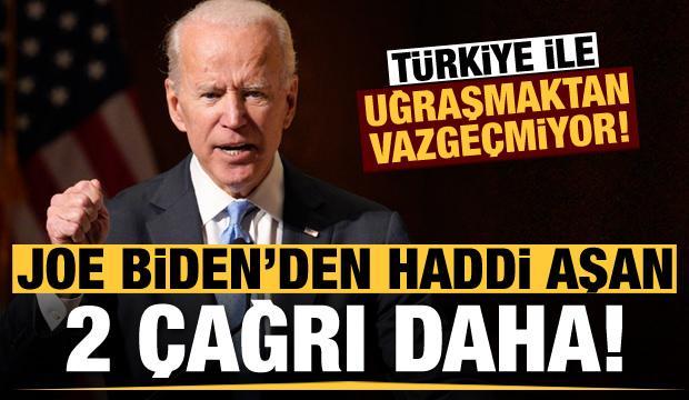 Biden, Türkiye ile uğraşmaktan vazgeçmiyor! İki skandal çağrı...