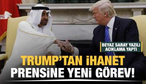 Trump'tan BAE'nin ihanet prensine yeni görev
