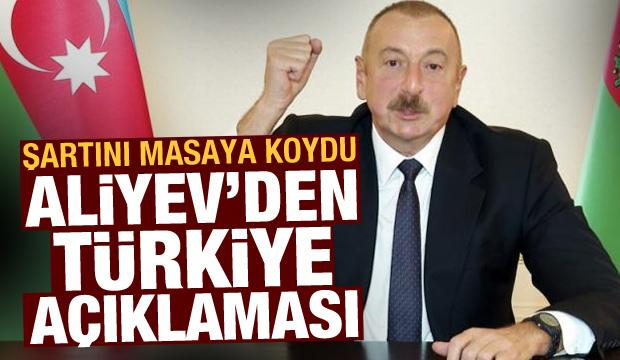 Aliyev: Ermenistan'la görüşmeye Türkiye'nin de katılmasını istiyorum