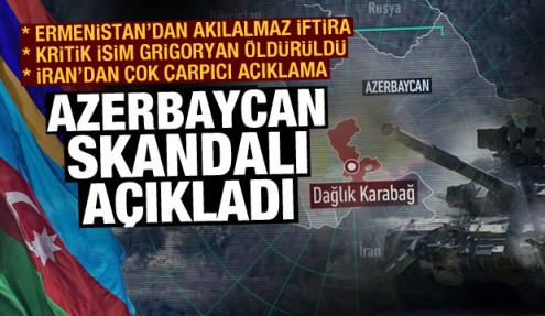 Azerbaycan skandalı açıkladı! Ermenistan iyice çıldırdı! Ahlaksız açıklama
