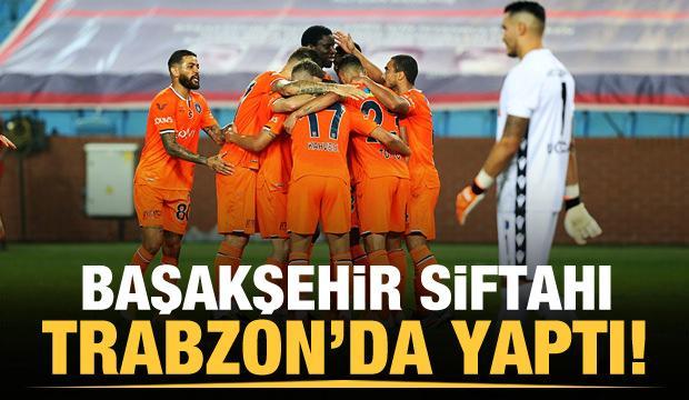 Başakşehir siftahı Trabzon'da yaptı!