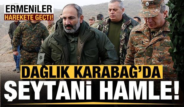 Dağlık Karabağ'da şeytani hamle! Ermeniler harekete geçti