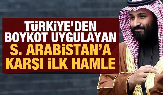 Türkiye'den boykot uygulayan Suudi Arabistan'a karşı ilk hamle