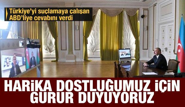 Aliyev'den Türkiye mesajı:  Bu kadar harika bir dostumuz olduğu için gururluyuz!