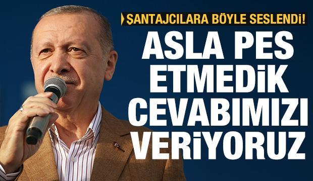 Cumhurbaşkanı Erdoğan: Şantaj yapanlara cevabımızı yatırımlarla veriyoruz