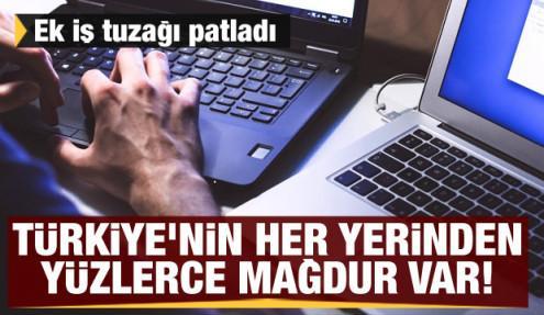 Evde ek iş tuzağı patladı: Türkiye'nin her yerinden yüzlerce mağdur var!
