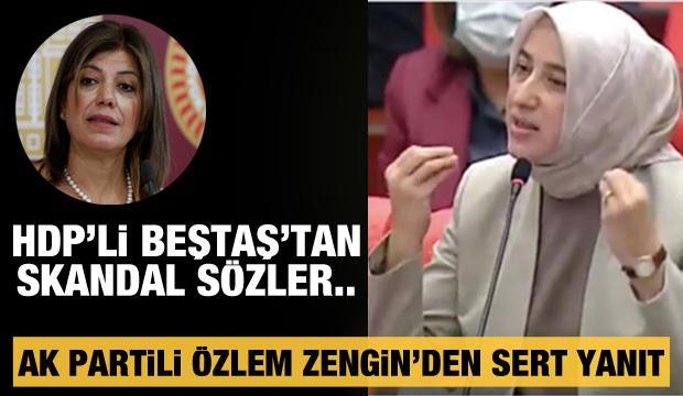 HDP'li Beştaş'tan skandal sözler! Hadsiz sözlere cevap AK Parti'li Özlem Zengin'den geldi