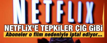 Netflix'e tepkiler çığ gibi! Aboneler o film nedeniyle iptal ediyor..