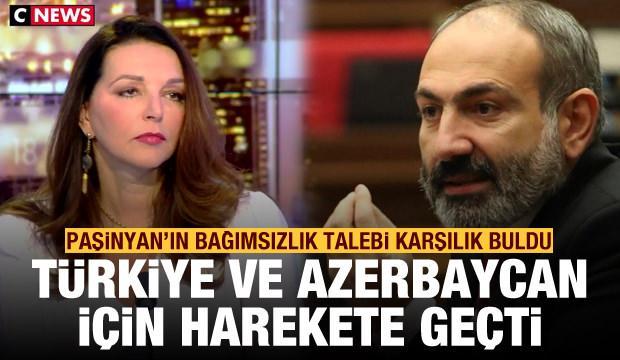 Paşinyan'ın bağımsızlık talebi karşılık buldu! Türkiye ve Azerbaycan'a karşı harekete geçti