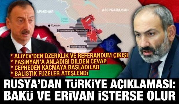 Rusya'dan Türkiye açıklaması: Azerbaycan ve Ermenistan isterse olur