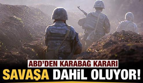 Son dakika: ABD'den Karabağ kararı: Savaşa dahil oluyor!