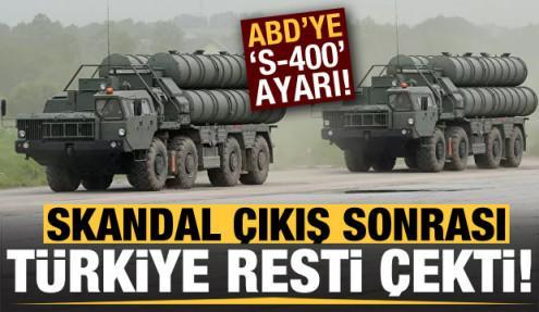 ABD'nin çıkışı sonrası Türkiye'den S-400 resti!