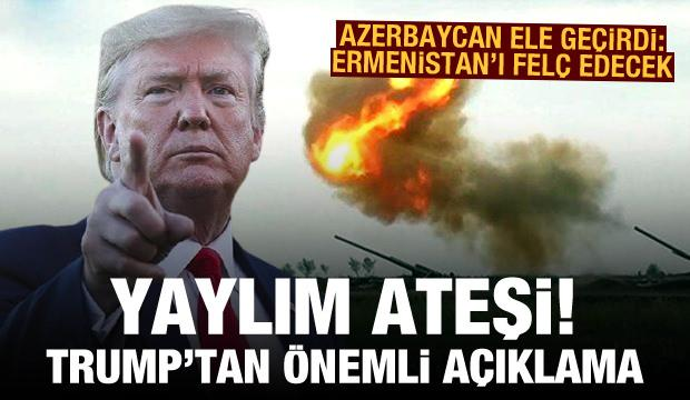Trump'tan açıklama! Azerbaycan ele geçirdi: Ermenistan'ı felç edecek