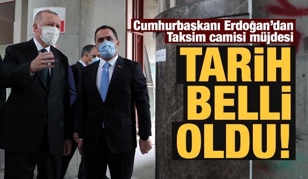 Cumhurbaşkanı Erdoğan'dan Taksim camisi müjdesi!