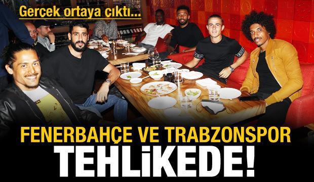 Fenerbahçe ve Trabzonspor tehlikede!