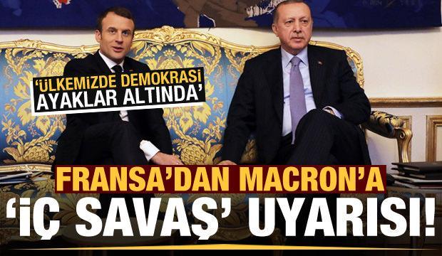 Fransa'dan Macron'a 'iç savaş' uyarısı!