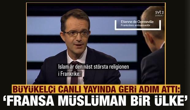 Fransız Büyükelçi'den ilginç açıklama: Fransa Müslüman bir ülkedir